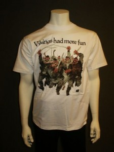 http://www.forvikingsonly.nu/32-135-thickbox/t-shirt-vikings-had-more-fun.jpg